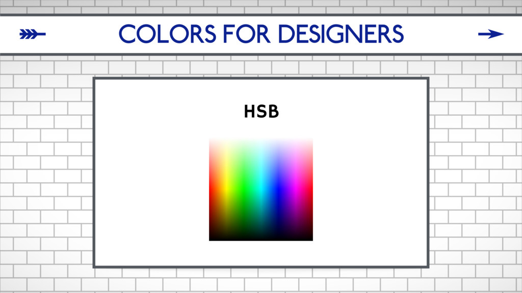 COLORS FOR DESIGNERS HSB δ ζ