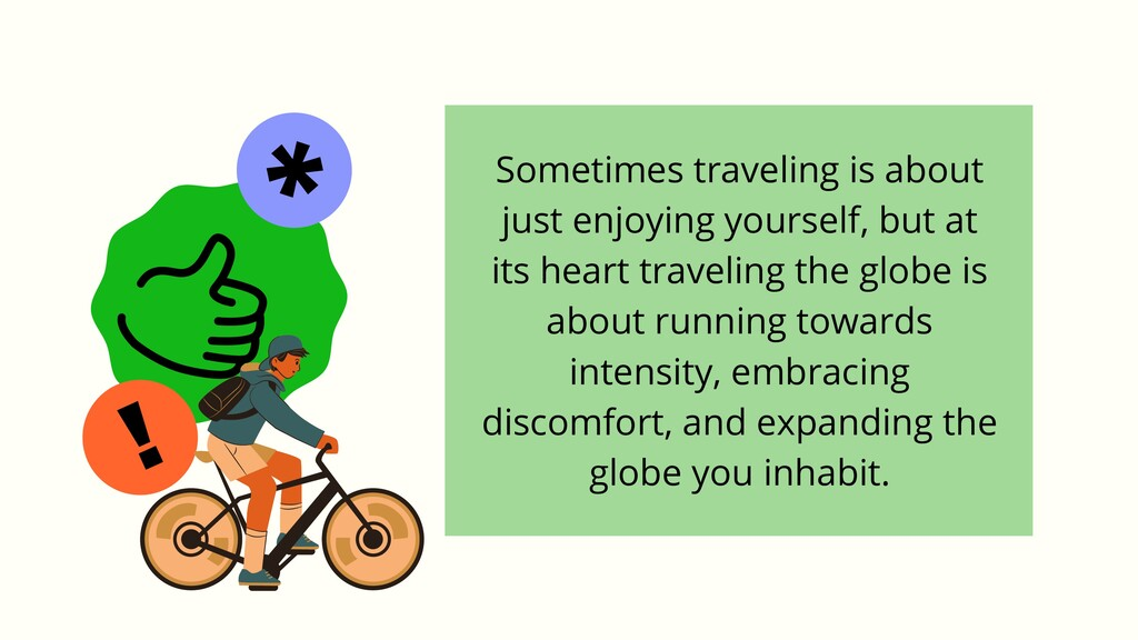 ! * Sometimes traveling is about just enjoying ...