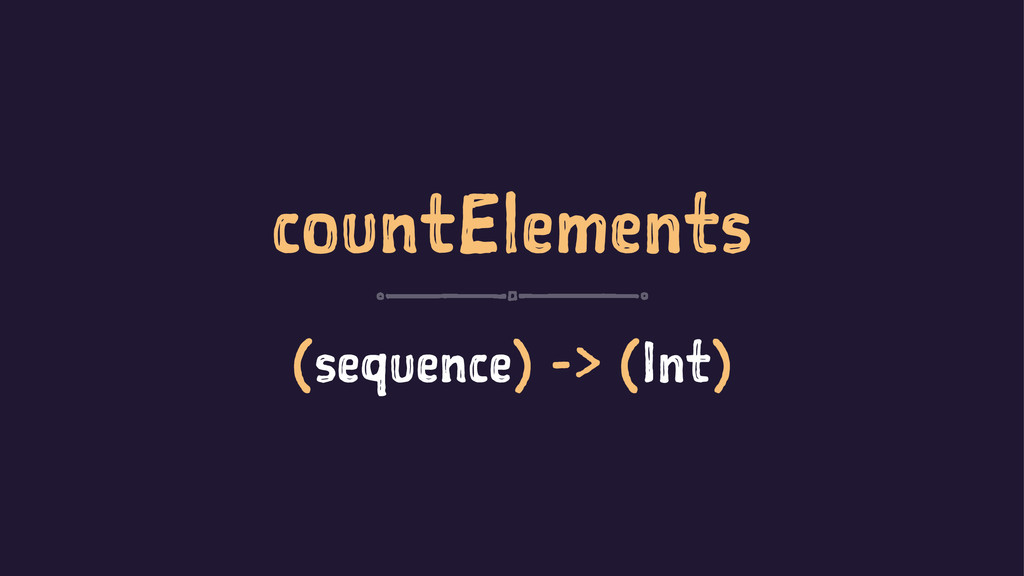 countElements (sequence) -> (Int)