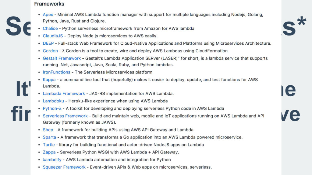 Serverless Frameworks* It's been two years sinc...