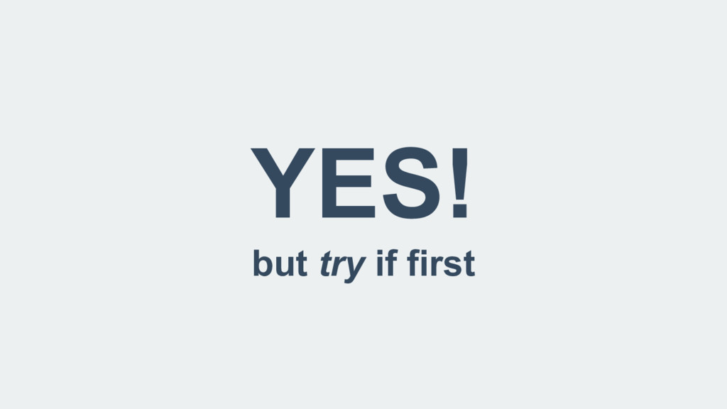 YES! but try if first