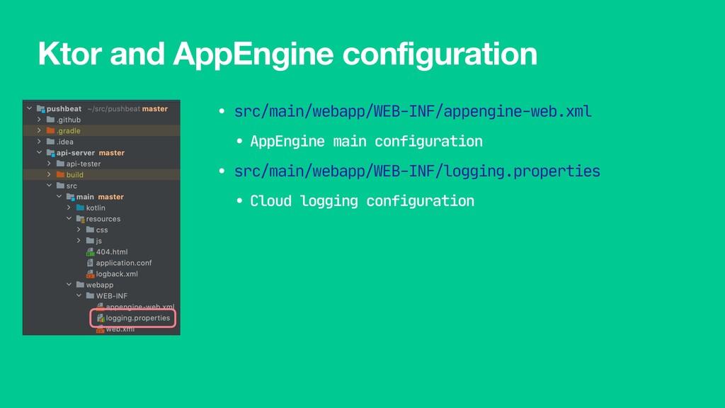 • src/main/webapp/WEB-INF/appengine-web.xml  • ...