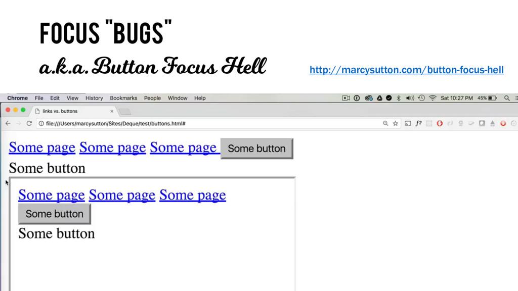 """focus """"bugs"""" a.k.a.Button Focus Hell http://mar..."""