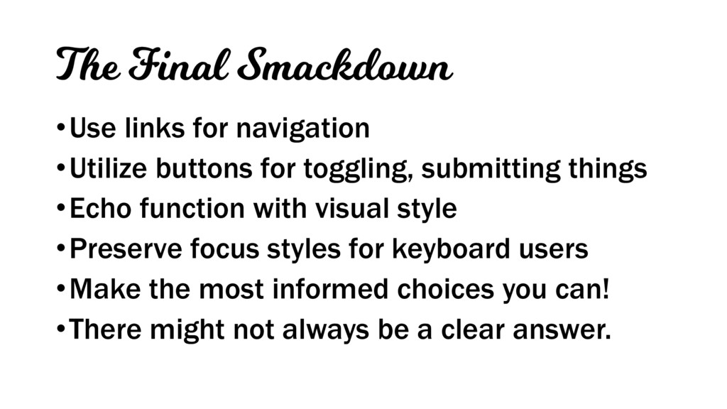 The Final Smackdown •Use links for navigation •...