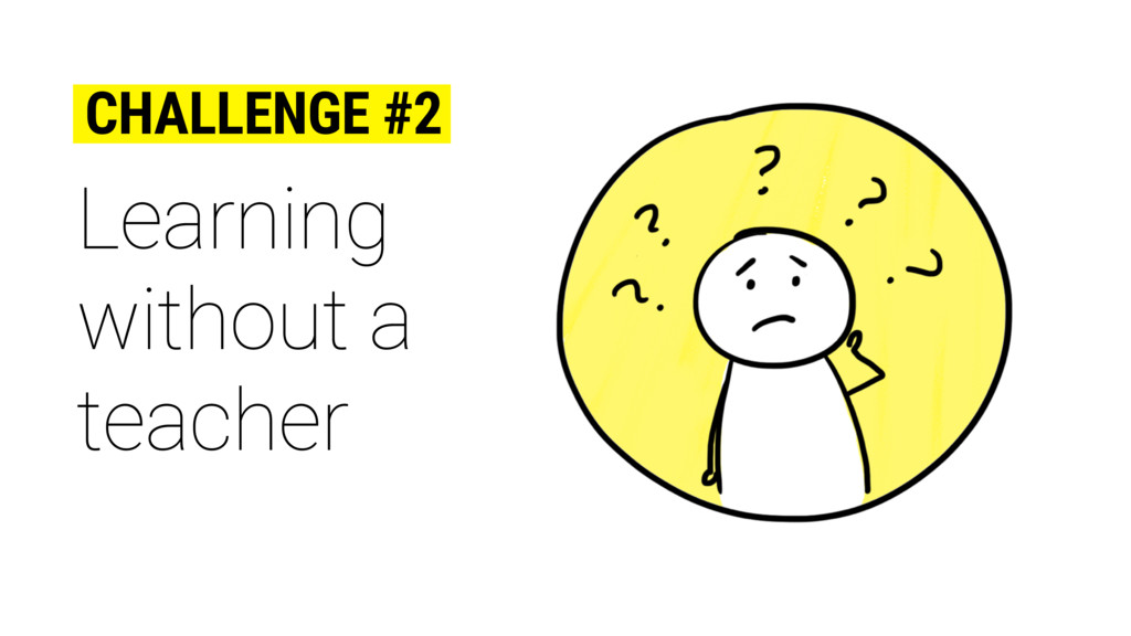 Learning without a teacher CHALLENGE #2
