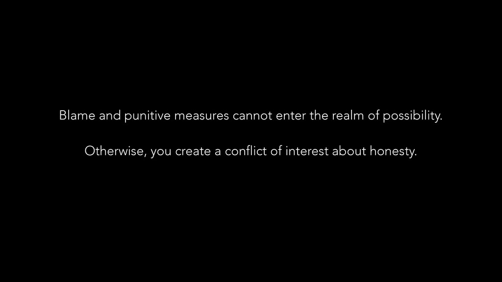 Blame and punitive measures cannot enter the re...