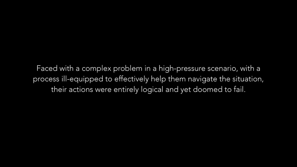 Faced with a complex problem in a high-pressure...