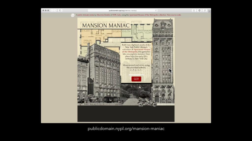 publicdomain.nypl.org/mansion-maniac