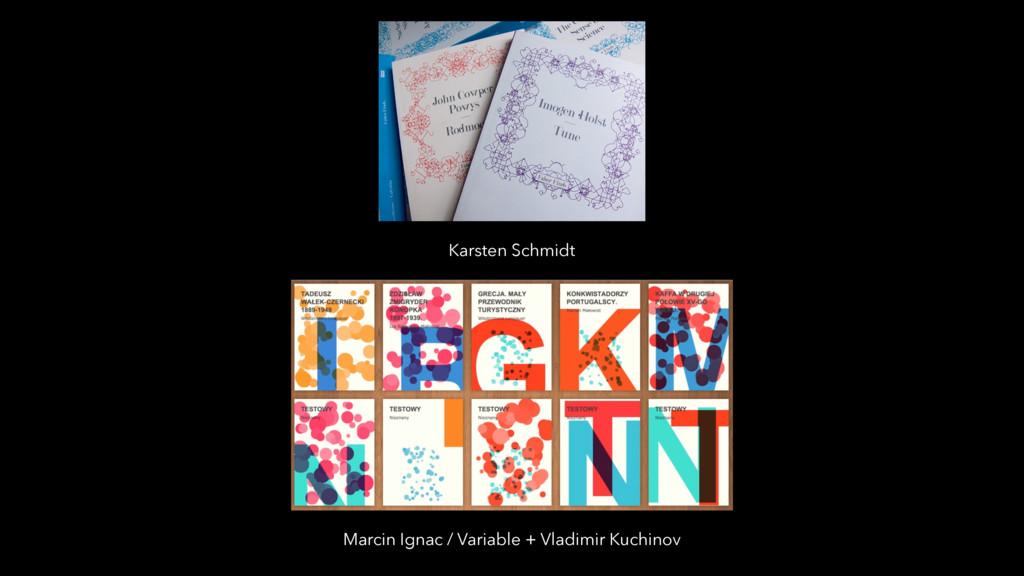 Karsten Schmidt Marcin Ignac / Variable + Vladi...