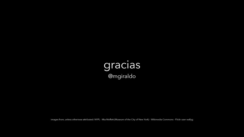 gracias @mgiraldo images from, unless otheriwse...