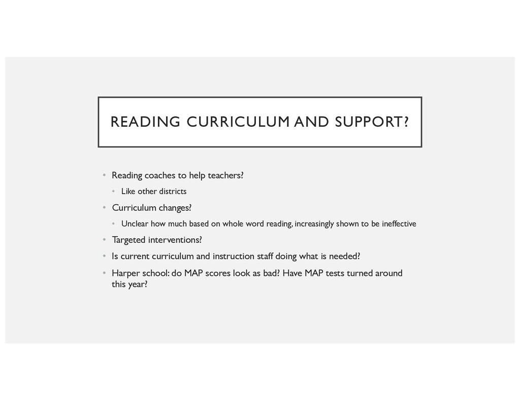 READING CURRICULUM AND SUPPORT? • Reading coach...