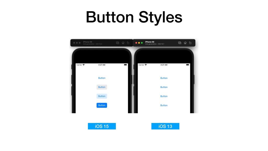 Button Styles iOS 15 iOS 13