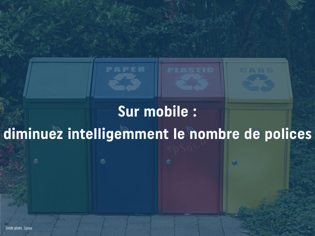 Sur mobile : diminuez intelligemment le nombre ...