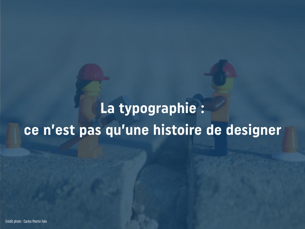 La typographie : ce n'est pas qu'une histoire ...