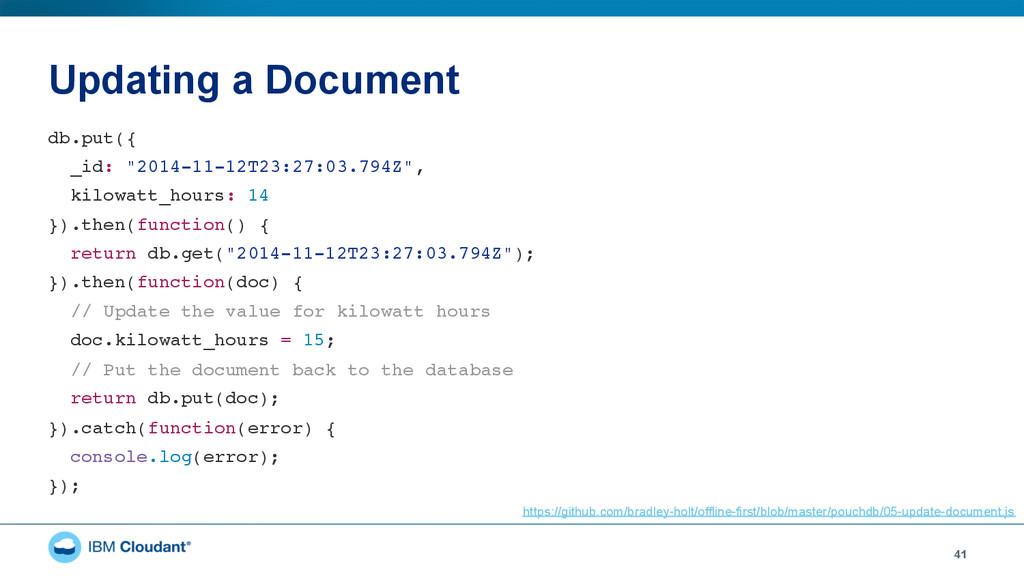 "Updating a Document 41 db.put({"" _id: ""2014-11-..."