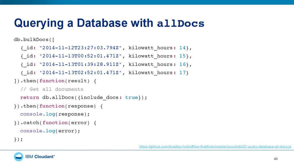 """Querying a Database with allDocs"""" 43 db.bulkDoc..."""