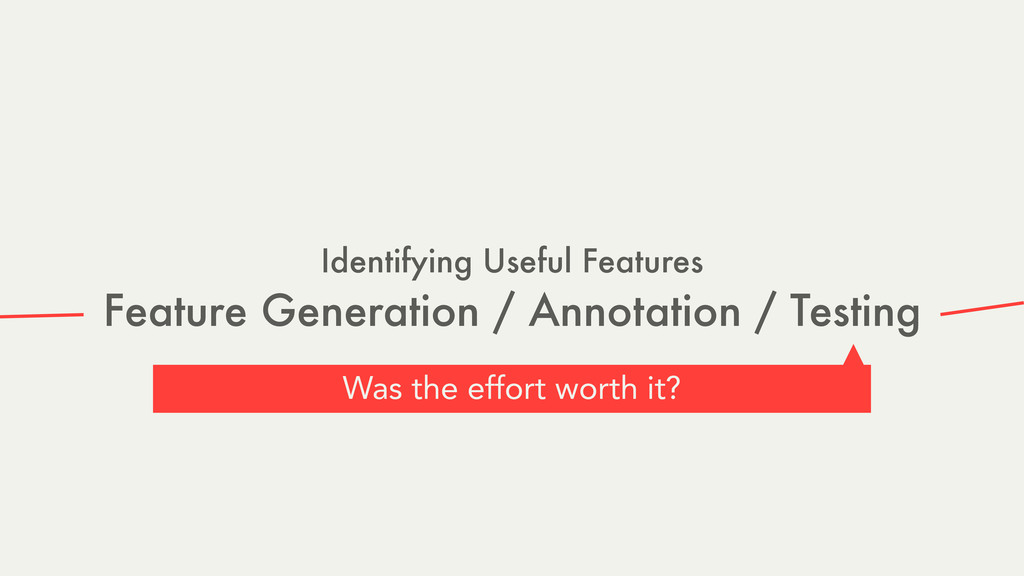 Identifying Useful Features Feature Generation ...