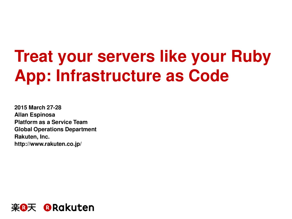Treat your servers like your Ruby App: Infrastr...