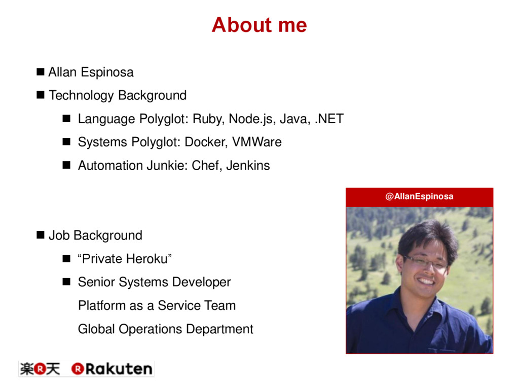 About me  Allan Espinosa  Technology Backgrou...
