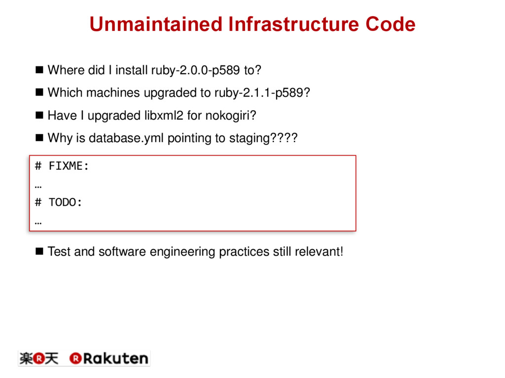 Unmaintained Infrastructure Code  Where did I ...