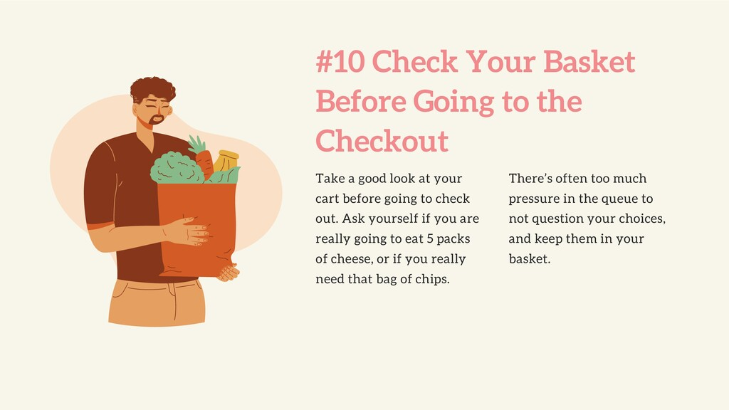 #10 Check Your Basket Before Going to the Check...