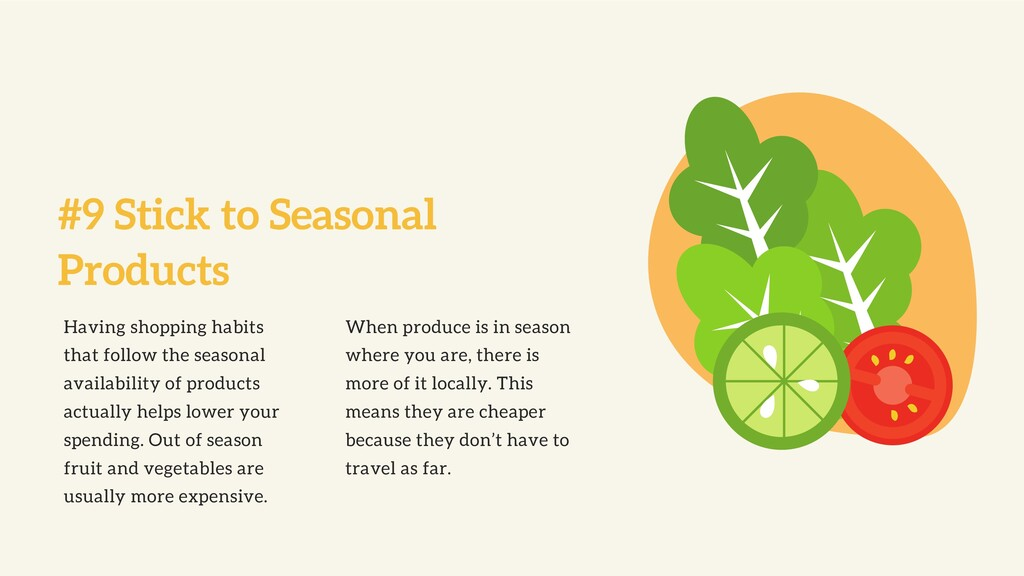 #9 Stick to Seasonal Products Having shopping h...