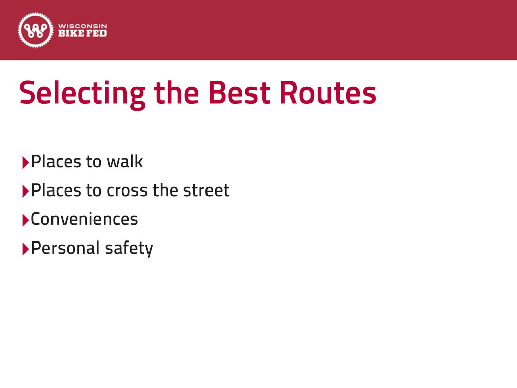 Selecting the Best Routes ‣Places to walk ‣Plac...