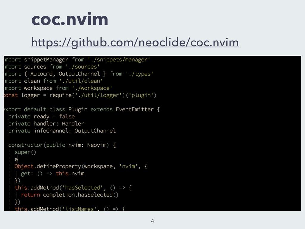 coc.nvim https://github.com/neoclide/coc.nvim ...