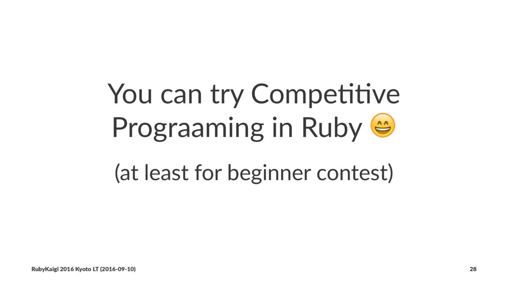 You can try Compe//ve Prograaming in Ruby ! (at...