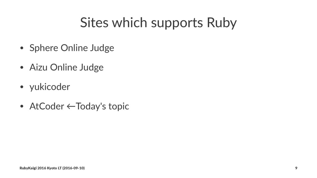 Sites which supports Ruby • Sphere Online Judge...