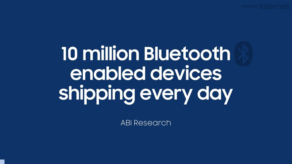 10 million Bluetooth enabled devices shipping e...