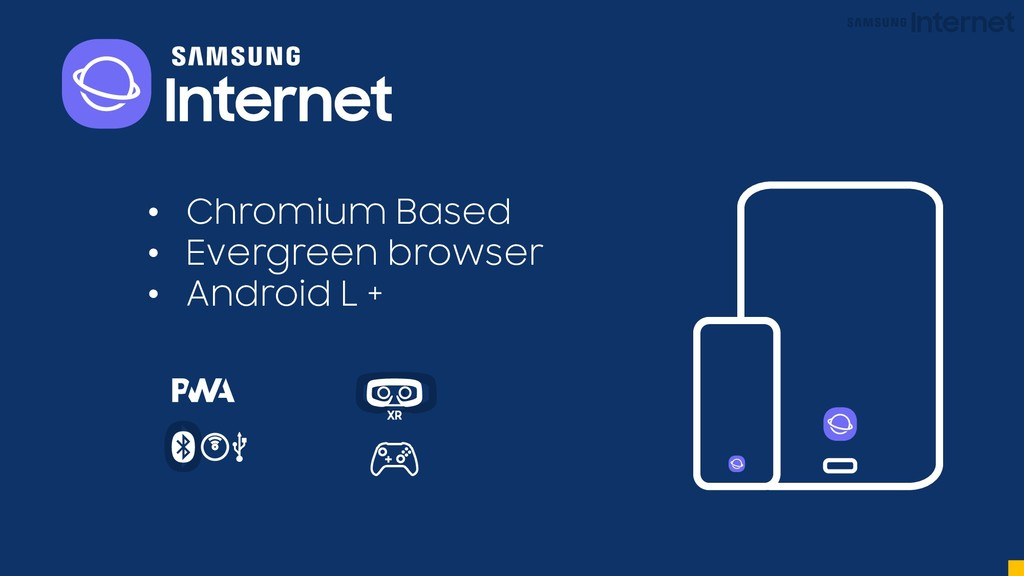 • Chromium Based • Evergreen browser • Android ...
