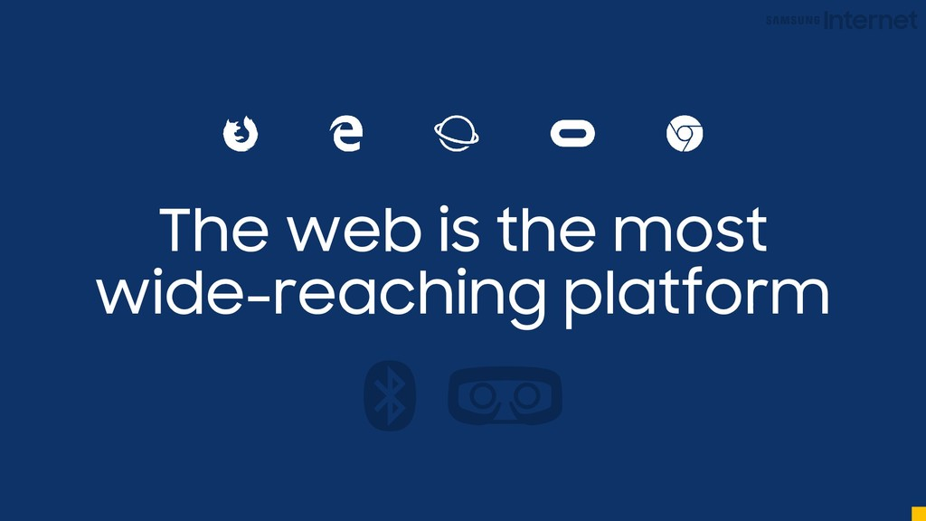The web is the most wide-reaching platform