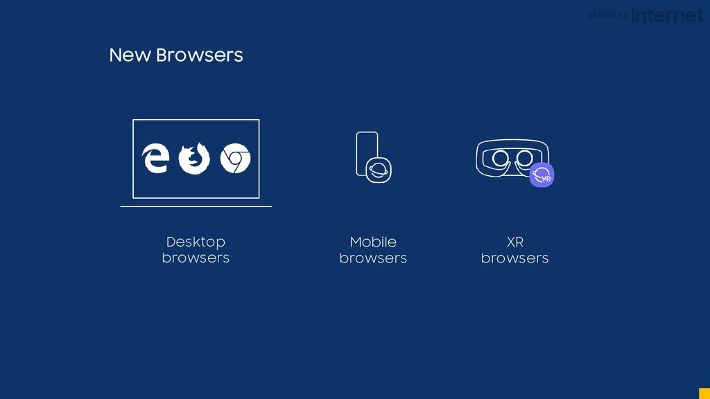 New Browsers Desktop browsers Mobile browsers X...