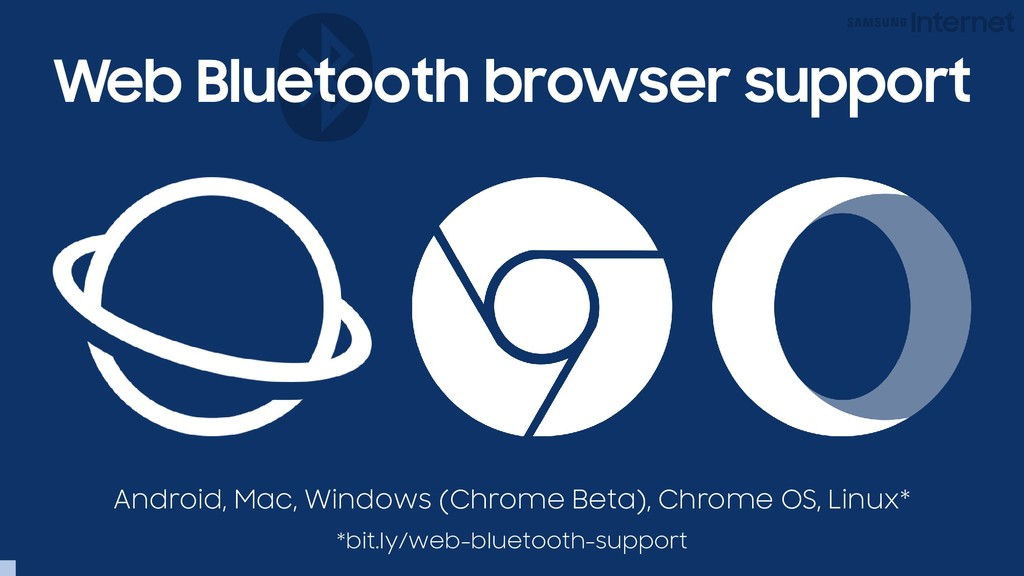 Web Bluetooth browser support Android, Mac, Win...