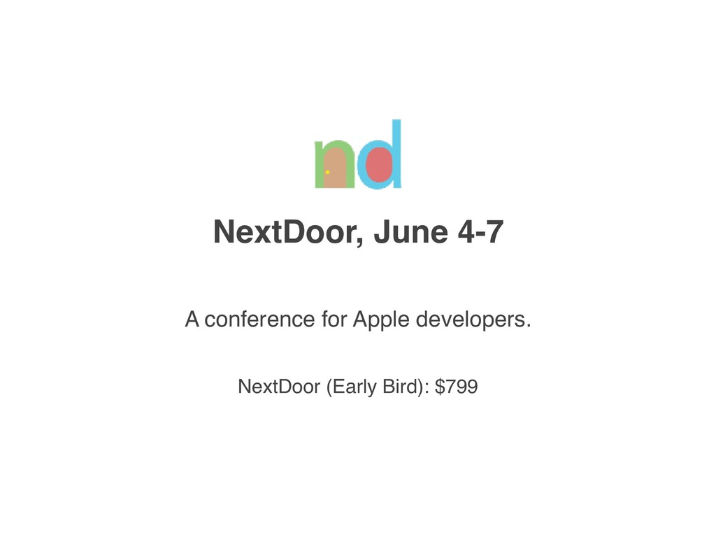 NextDoor, June 4-7 A conference for Apple devel...