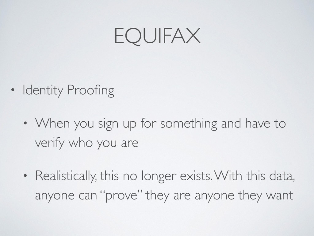 EQUIFAX • Identity Proofing • When you sign up f...