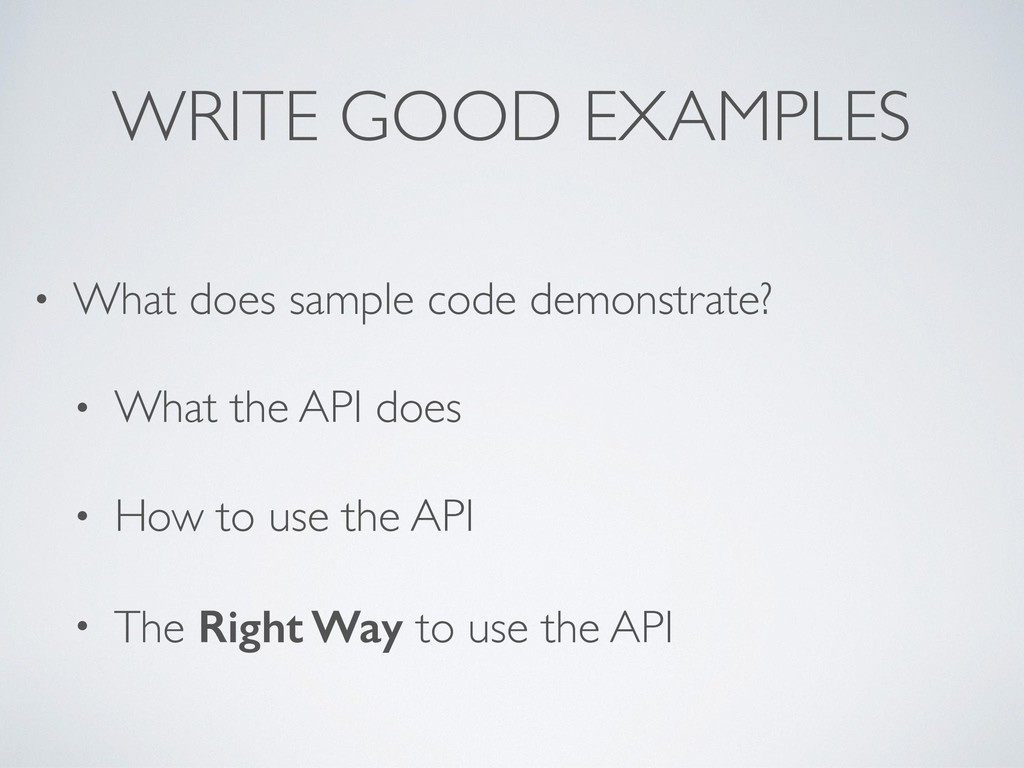 • What does sample code demonstrate? • What the...