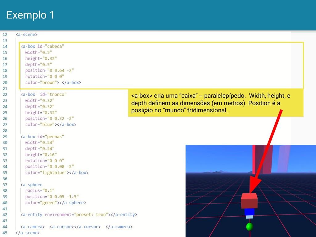 """Exemplo 1 8 <a-box> cria uma """"caixa"""" -- paralel..."""