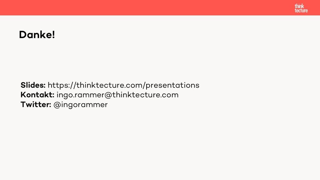 Danke! Slides: https://thinktecture.com/present...
