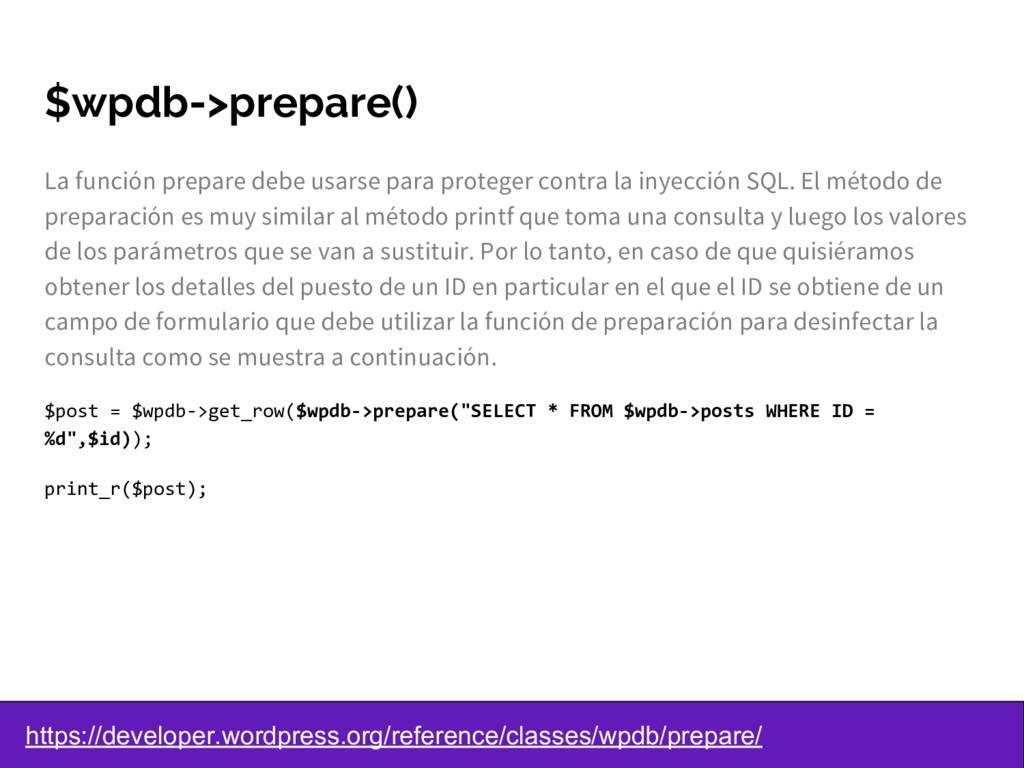 $wpdb->prepare() La función prepare debe usarse...