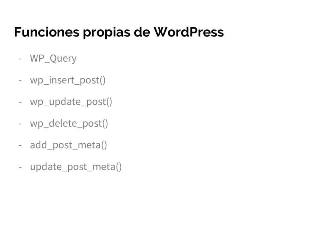 Funciones propias de WordPress - WP_Query - wp_...