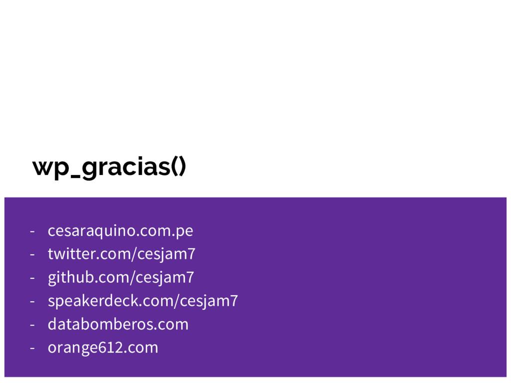 wp_gracias() - cesaraquino.com.pe - twitter.com...
