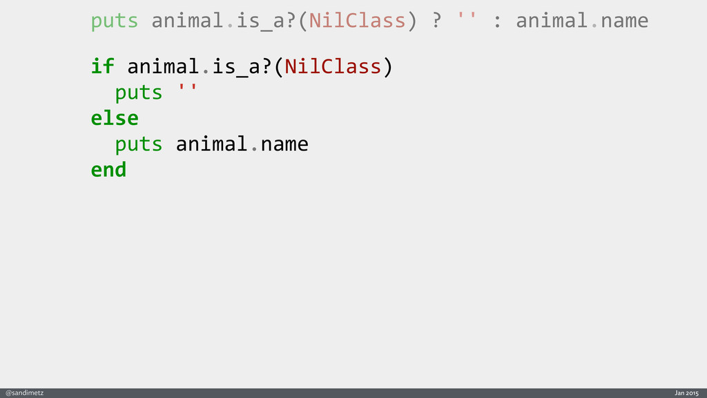 Jan 2015 @sandimetz puts	