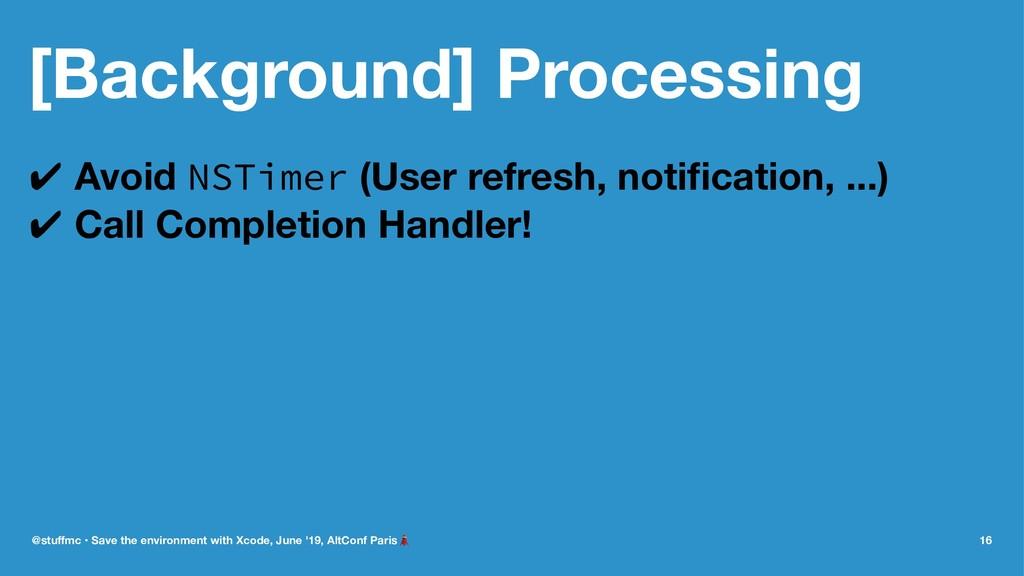 [Background] Processing ✔ Avoid NSTimer (User r...