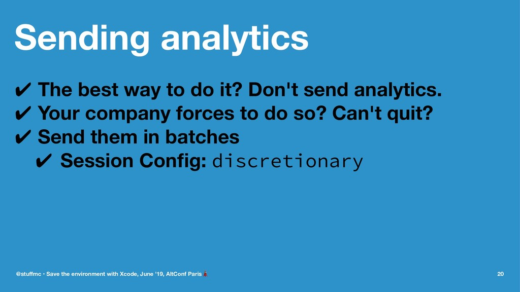 Sending analytics ✔ The best way to do it? Don'...