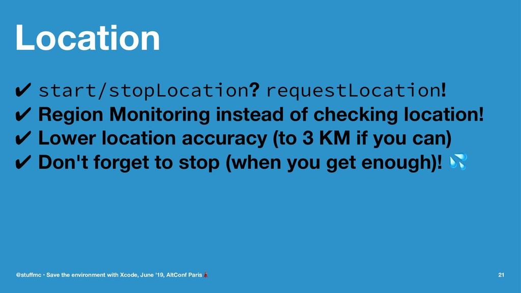 Location ✔ start/stopLocation? requestLocation!...