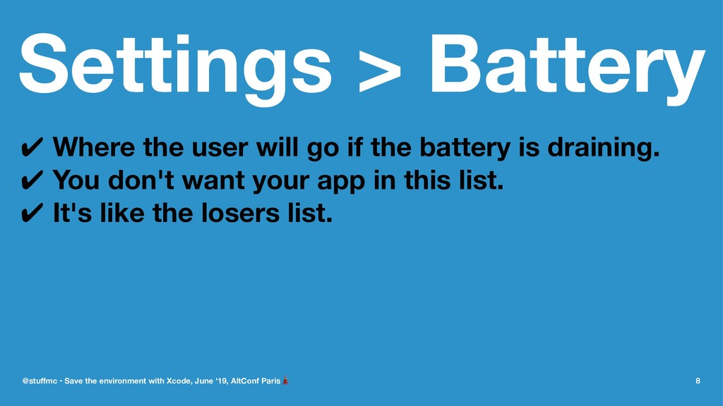 Settings > Battery ✔ Where the user will go if ...