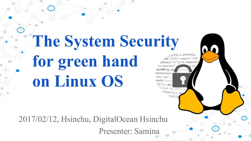 The System Security for green hand on Linux OS ...
