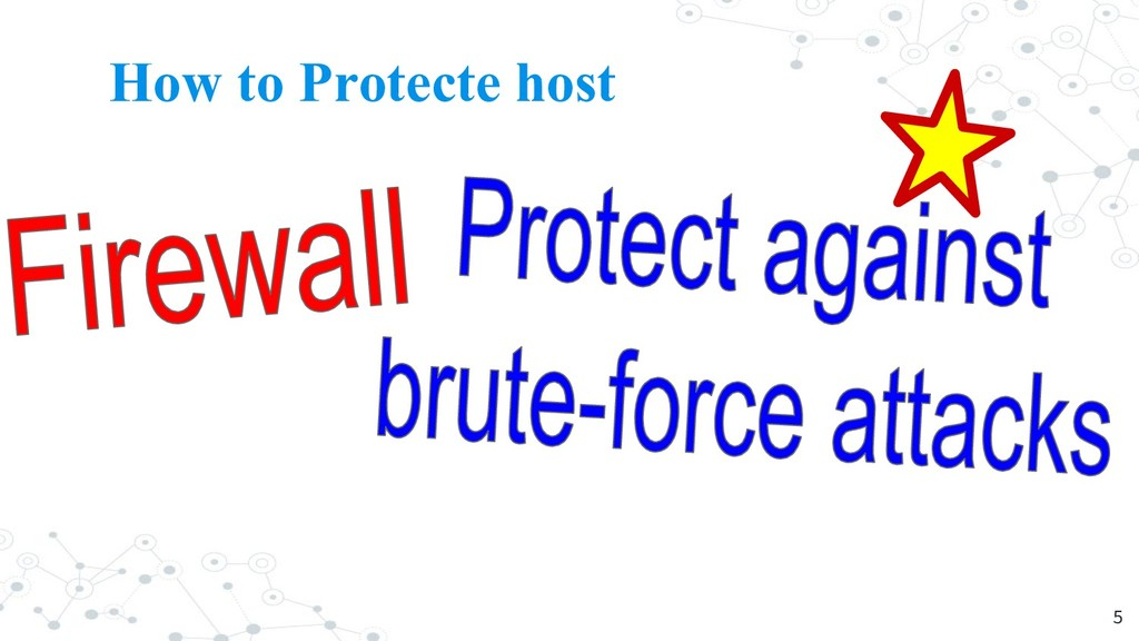 How to Protecte host 5